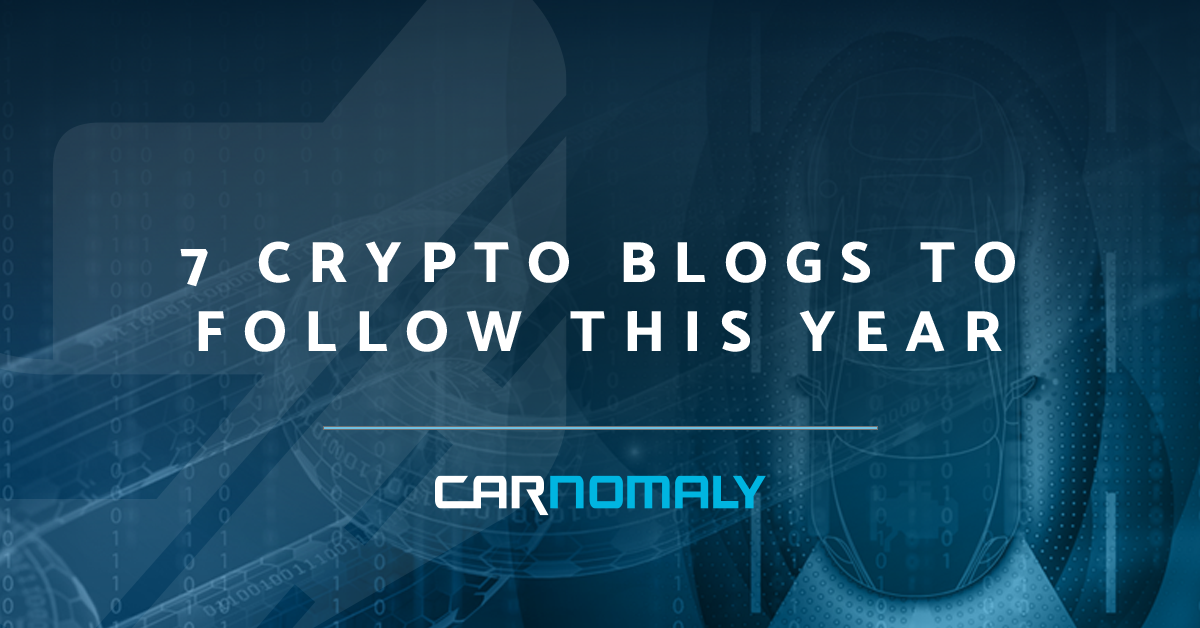 7 Crypto Blogs to Follow This Year   Carnomaly