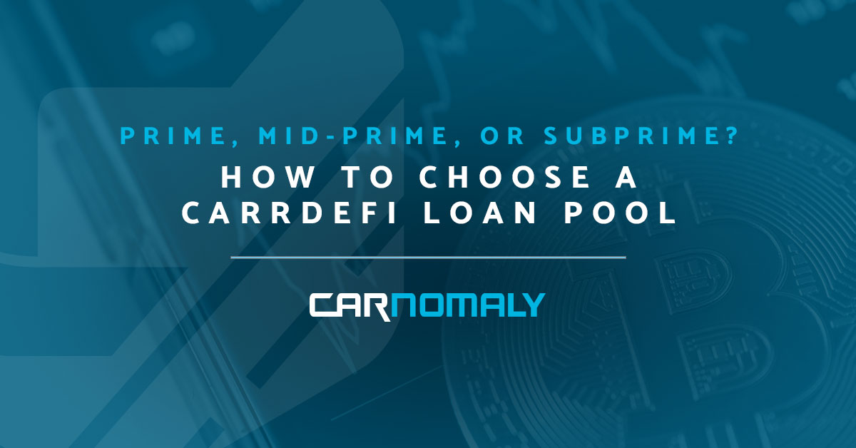 CarrDefi Loan Pools with Carnomaly